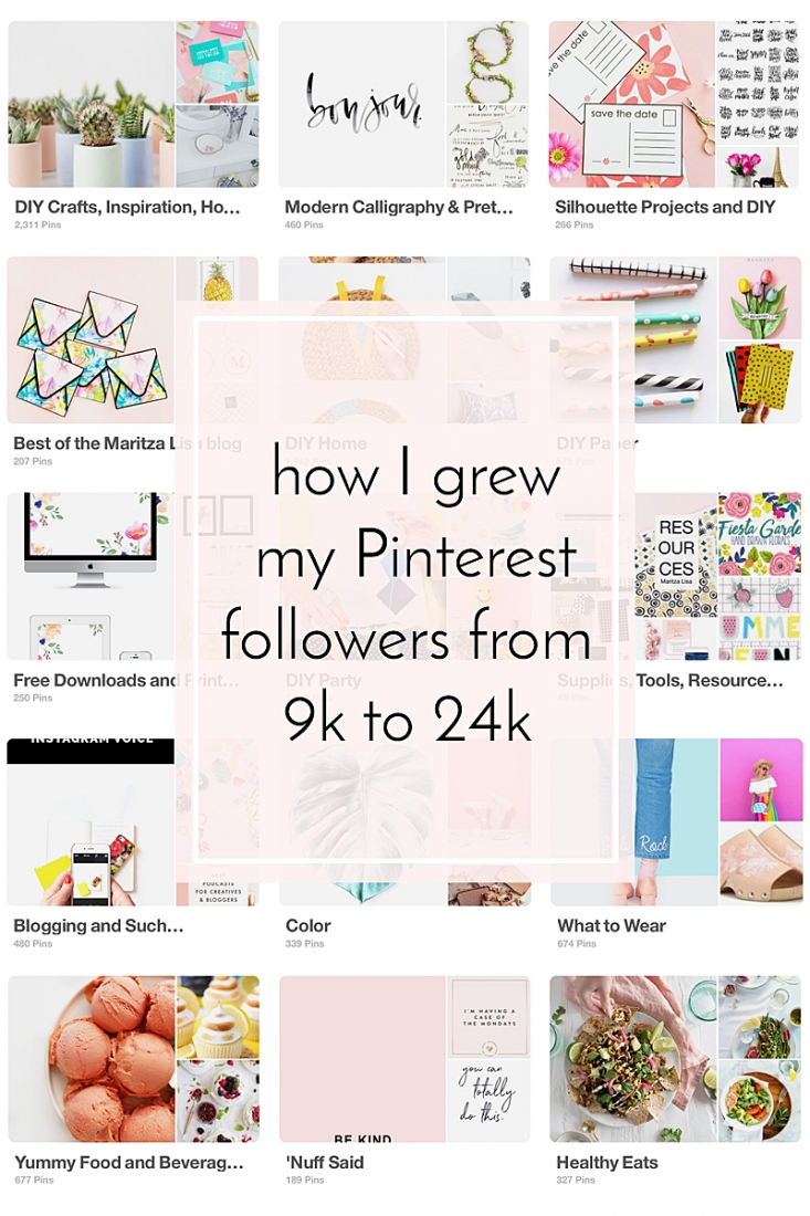 How I Grew My Pinterest Followers From 9k To 24K - Want to grow your Pinterest following? Read on to find out how I grew mine on Maritza Lisa...
