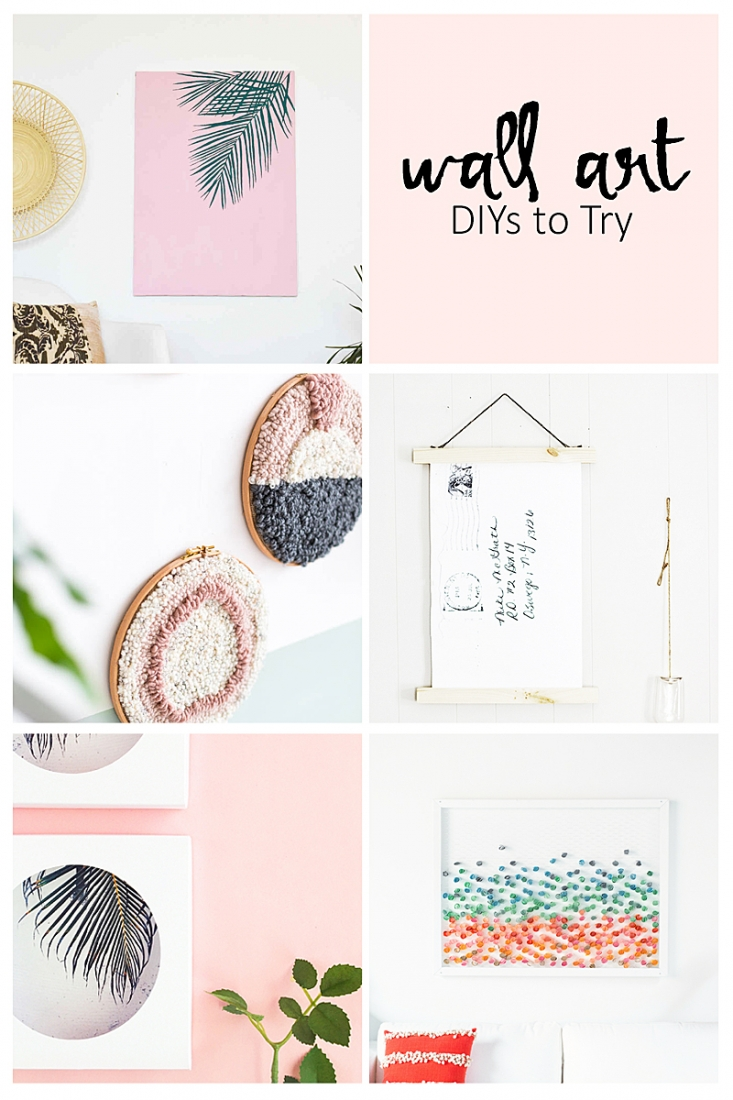 5 Must Try Wall Art DIYs - If you're looking to change up your decor, check out these amazing tutorials and how-tos for making your own artwork!