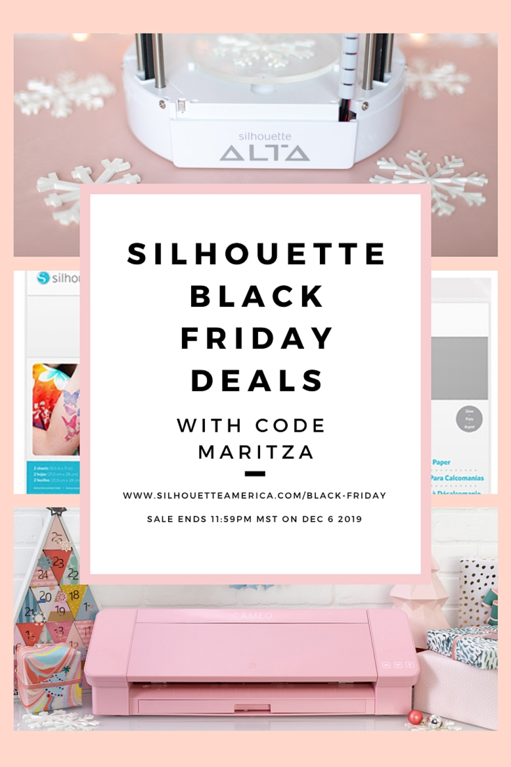 The Silhouette Black Friday Deals 2019 are here! Check out these awesome deals and use my special code MARITZA at checkout!